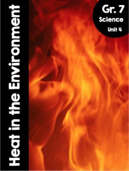 {Grade 7} Unit 4: Heat in the Environment Activity Packet
