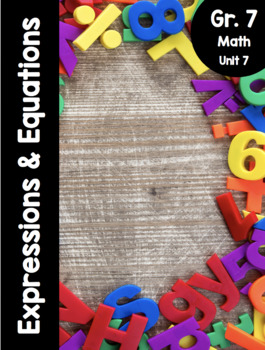 {Grade 7, Unit 7} Expressions and Equations Activity Packet