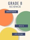 (Grade 8) Science - Understanding Life Systems & Cells