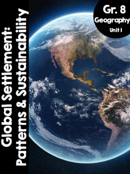 {Grade 8} Unit 1: Global Settlement Patterns and Sustainability Activity Packet