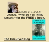 "(Grades 2, 3, and 4): DIGITAL ""What Do You THINK Activity?"