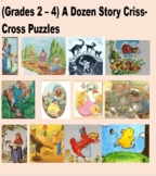 (Grades 2 - 4)  A Dozen Story Criss-Cross Puzzles