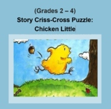 (Grades 2 - 4) Story Criss-Cross Puzzle: Chicken Little