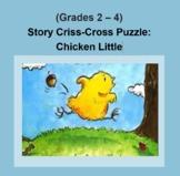 (Grades 2 - 4) Story Criss-Cross Puzzle: Chicken Little