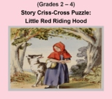 (Grades 2 - 4) Story Criss-Cross Puzzle:  Little Red Riding Hood