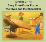 (Grades 2 - 4) Story Criss-Cross Puzzle:  The Elves and th
