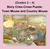 (Grades 2 - 4) Story Criss-Cross Puzzle: Town Mouse and Country Mouse