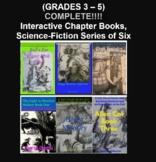 (Grades 3 - 5) COMPLETE! Interactive Chapter Books, Sci-Fi