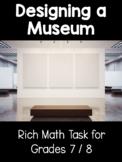 {Grades 7, 8} Designing a Museum Rich Math Task