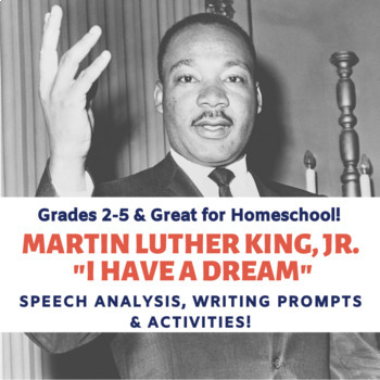 "**Grades K-5!   MLK Jr. ""I Have a Dream"" History, Writing Prompts, & Activities"