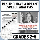 "MLK Jr. ""I Have a Dream"" Speech Analysis for Grades 2-5 #letfreedomring"