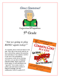 """Great Grammar!"" Conjunctions & Prepositions 5th Grade Common Core Game Packet"