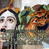 """Greatest Show on Earth: the Romans"" Viewing Guide"