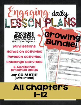 {Growing Bundle} Go Math - Third Grade Engaging Lesson Plans - ALL Chapters