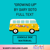 """""""Growing Up"""" FULL TEXT Google Doc"""
