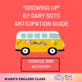 """""""Growing Up"""" by Gary Soto Anticipation Guide"""