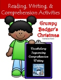 """""""Grumpy Badger's Christmas"""" Activities for Reading, Writing, and Fun"""