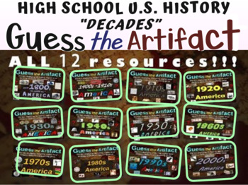 """Guess the Artifact"" games U.S. History BUNDLE (all 12 decades; 1890s-2000s)"