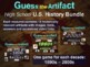 """""""Guess the Artifact"""" games U.S. History BUNDLE (all 12 decades; 1890s-2000s)"""
