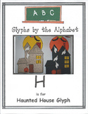 """H"" Haunted House Glyph"