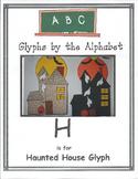 """H"" Haunted House Glyph"