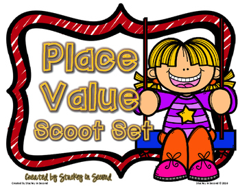 Place Value Scoot Set (6 Games)