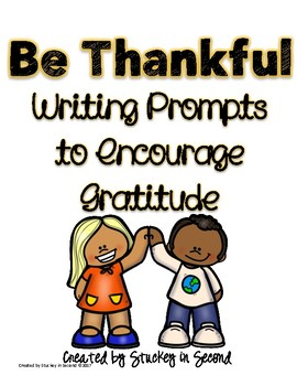 Thankful Writing Prompts