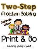 Two-Step Problem Solving PRINT AND GO {2nd Grade}