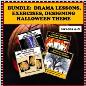 BUNDLE:  HALLOWEEN DRAMA LESSONS, EXERCISES, DESIGNING AND FUN!