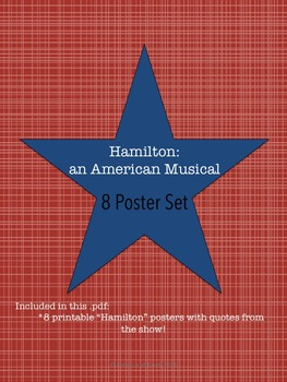 """""""HAMILTON"""" printable set of 8 posters for classroom"""