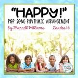 HAPPY Pharrell Williams Pop Song - Rhythmic Instrument Arr