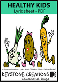'HEALTHY KIDS' (Graded K-6) ~ Lyric Sheet PDF l Distance Learning