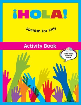 ¡HOLA! Spanish for Kids - Cover and Table of Contents