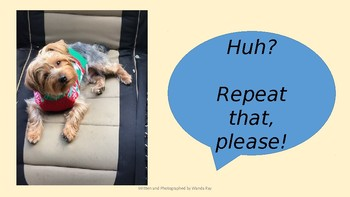 """""""HUH? REPEAT THAT PLEASE!"""" POSITIVE POWERPOINT POSTER"""