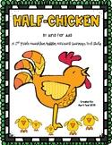 """""""Half-Chicken"""" A HMH Journeys Text Study"""