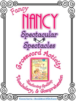 Fancy Nancy Spectacular Spectacles Crossword Puzzle Activity