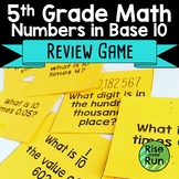 5th Grade Numbers in Base Ten Review Game