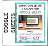 Student Goal Setting and Tracking with Google Sheets