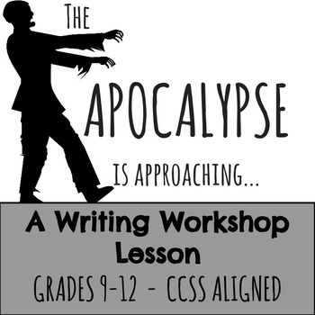 *Halloween FREEBIE!!**  A Writing Workshop Lesson:The Apocalypse is Approaching!