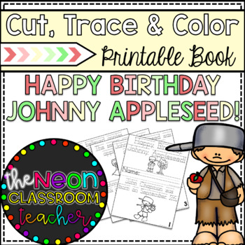 """Happy Birthday Johnny Appleseed!"" Cut, Trace, and Color Printable Book!"