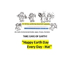 """""""Happy Earth Day Every Day Hat"""""""