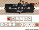 """""""Happy Fall Y'all"""" Burlap and Lace Banner"""
