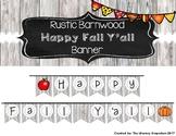 """""""Happy Fall Y'all"""" Rustic Barnwood Banner"""