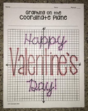 """""""Happy Valentine's Day""""  (Graphing on the Coordinate Plane Mystery Picture)"""