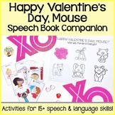 """Happy Valentine's Day, Mouse!"" Speech and Language Mini B"