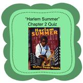 """""""Harlem Summer"""" Chapter 2 Quiz"""
