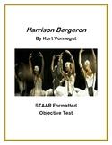"""""""Harrison Bergeron"""" STAAR Formatted Objective Test"""