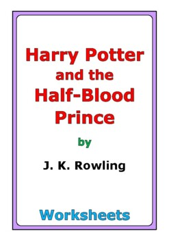 """Harry Potter and the Half-Blood Prince"" worksheets"