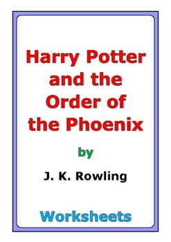 """Harry Potter and the Order of the Phoenix"" worksheets"