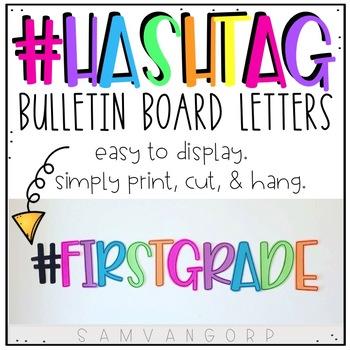 #Hashtag Bulletin Board Letters
